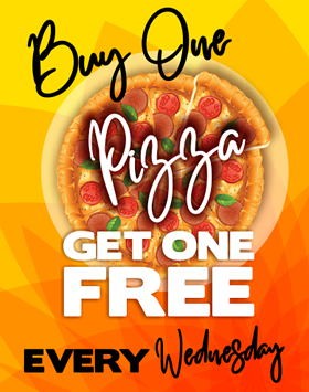 BOGO Pizza Every Wednesday!!!