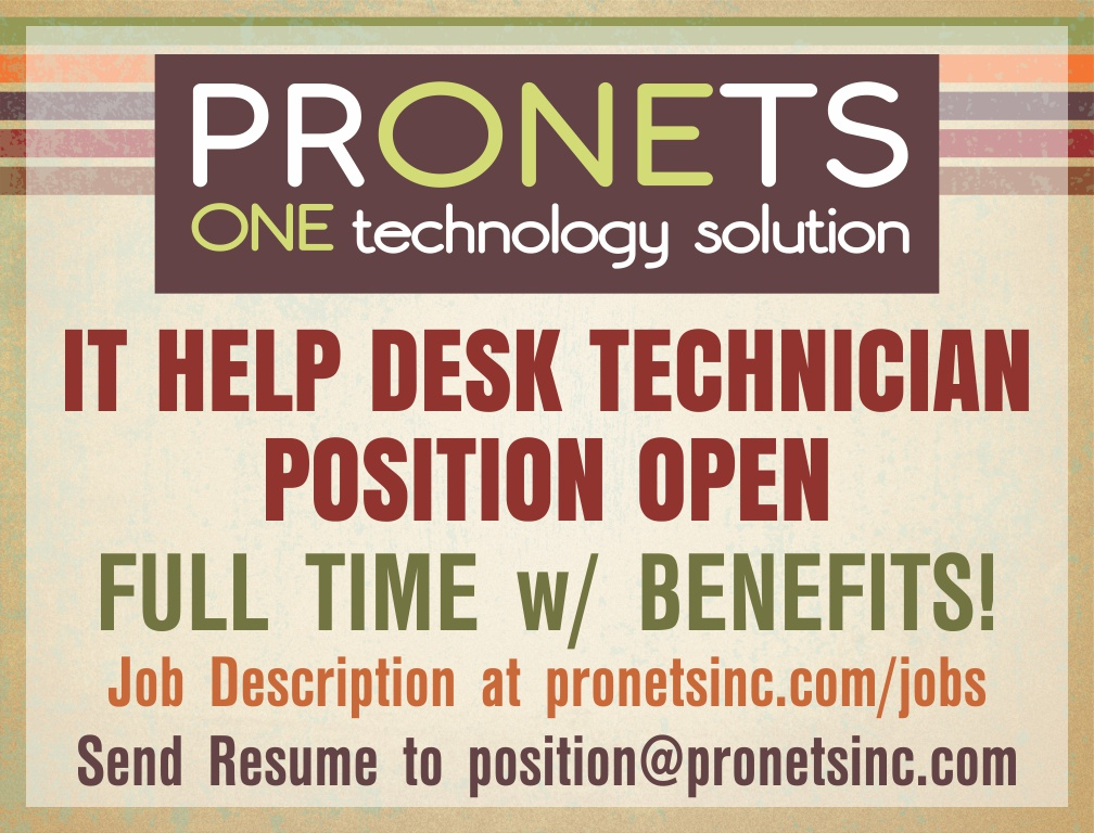 Job Opening for an IT Help Desk Technician at PRONETS